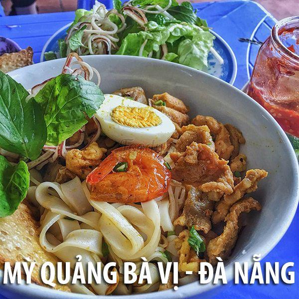 Mỳ Quảng - Đà Nẵng, món ăn không nên bỏ qua