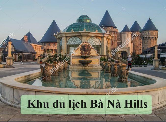Bà Nà Hills - Tp. Đà Nẵng