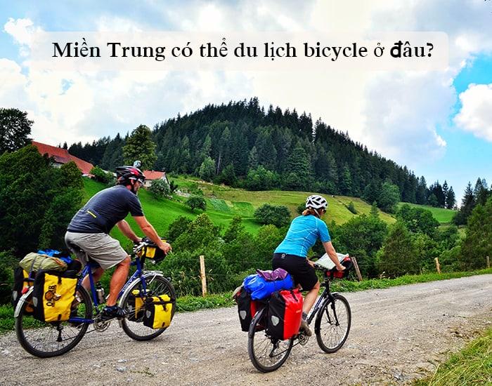 Bạn biết gì về du lịch Bicycle