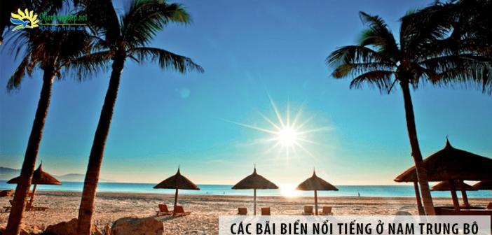 """""""Điểm danh"""" các bãi biển nổi tiếng ở Nam Trung Bộ"""