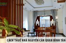 Cách cực hay giúp bạn thuê nhà nguyên căn quận Bình Tân giá rẻ, chất lượng