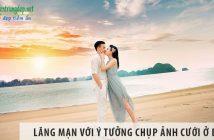 Ngọt ngào và lãng mạn với ý tưởng chụp ảnh cưới ở biển